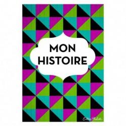 MON HISTOIRE LIVRE DE VIE...